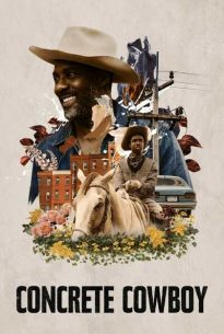 Download Concrete Cowboy 2021 720p WEBRip 800MB Full Movie